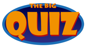 The Big Quiz